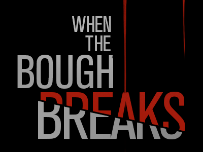 """When The Bough Breaks"" Movie Review"