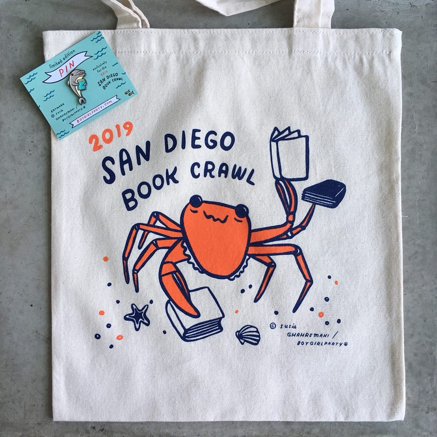 Readers who attended the San Diego Bookstore Crawl had the chance to earn a limited edition tote bag and pin, designed by artist Susie Ghahremani.