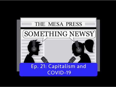 Something Newsy Ep. 21 - Capitalism and COVID-19